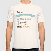 To live a creative life you must... Mens Fitted Tee Natural SMALL