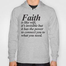 Faith. Hoody