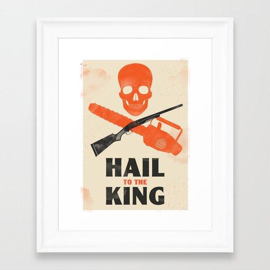 Hail to the King! Framed Art Print