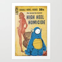 High Heel Homicide Art Print