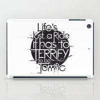 Life's Just A Ride iPad Case
