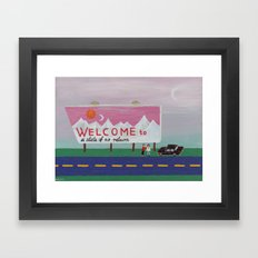 Welcome To A State Of No… Framed Art Print