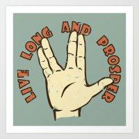 LIVE LONG AND PROSPER! - Star Trek Art Print