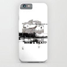 Who's Next? iPhone 6s Slim Case