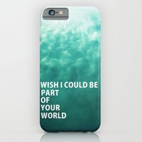 Part Of Your World iPhone 6 Slim Case