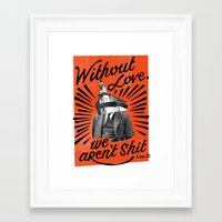 Without Love Framed Art Print
