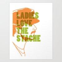 Ladies Love The Mustache Art Print