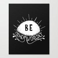 Be Otherworldly (wht) Canvas Print