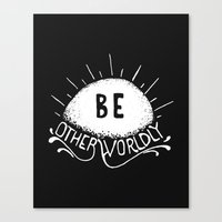 Be Otherworldly (wht) Canvas Print