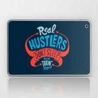 Real Hustlers Don't Sleep. We Takin' Naps. Laptop & iPad Skin