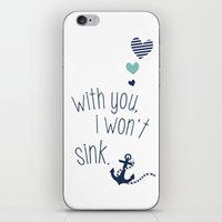 With You I Wont Sink iPhone & iPod Skin