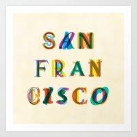 san francisco Art Prints featuring San Francisco by Fimbis