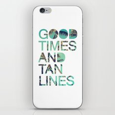 Good Times And Tan Lines iPhone & iPod Skin