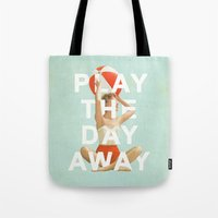 Play The Day Away Tote Bag