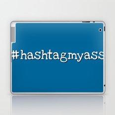 #hashtagmyass Laptop & iPad Skin