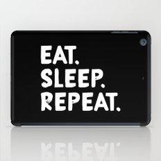Eat. Sleep. Repeat iPad Case