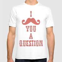 I Mustache You A Questio… Mens Fitted Tee White SMALL