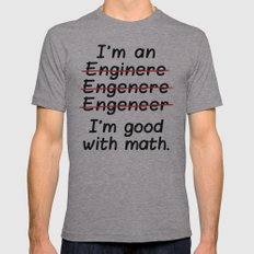 I'm An Engineer I'm Good… Mens Fitted Tee Athletic Grey SMALL
