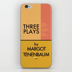 Three Plays By Margot Tenenbaum iPhone & iPod Skin