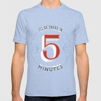 I'll Be There in 5 Minutes Mens Fitted Tee Tri-Blue SMALL