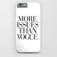 iPhone & iPod Case featuring More Issues Than Vogue by RexLambo