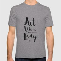 Act Like A Cat Lady Mens Fitted Tee Athletic Grey SMALL