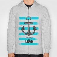 Anchored // Love Hoody