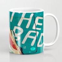 The Good, The Bad & The … Mug