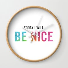 New Year's Resolution Poster - Today I Will BE NICE Wall Clock