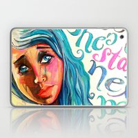 She'd be standing next to me.  Laptop & iPad Skin