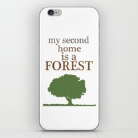 My Second Home Is A Fore… iPhone & iPod Skin