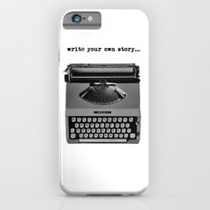 write your own story iPhone 6 Slim Case