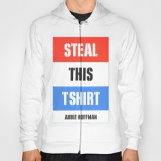 Steal This T Shirt Hoody