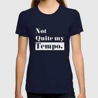 Not Quite My Tempo - Bla… Womens Fitted Tee Navy SMALL