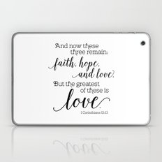 The greatest of these is love Laptop & iPad Skin