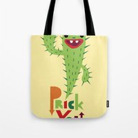 Prick You Tote Bag