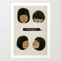 I Love Just The Way You … Art Print