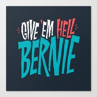 Give 'em Hell Bernie Canvas Print