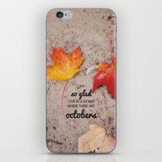 octobers. iPhone & iPod Skin