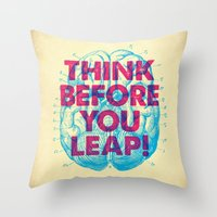 Think Before You Leap Throw Pillow