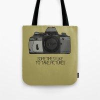Sometimes I Like To Take… Tote Bag