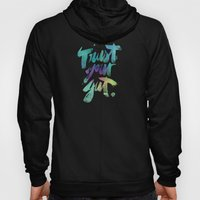 Trust Your Gut Hoody