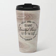 Beautiful Things Travel Mug