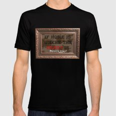 Home is where the  SMALL Mens Fitted Tee Black