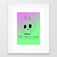 YOU SMELL BAD Framed Art Print