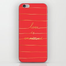 Love Is Unconditioned iPhone & iPod Skin