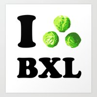 I Choux Bruxelles - I sprout Brussels Art Print