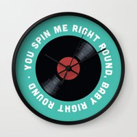 You Spin Me Right Round, Baby Right Round Wall Clock