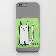 Nope Kitty Slim Case iPhone 6s