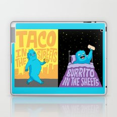 Taco in the streets, Burrito in the sheets. Laptop & iPad Skin